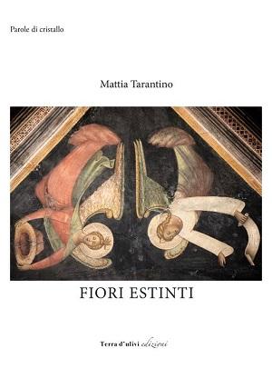 Fiori estinti: presentazione del libro e intervista a Mattia Tarantino