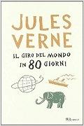 Il giro del mondo in 80 giorni: trama e prezzo del libro