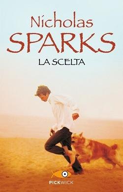 La scelta: trama del libro di Sparks