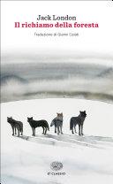 Il richiamo della foresta: trama e prezzo del libro