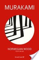 Norvegian Wood: riassunto trama ed estratto