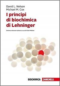 I principi di biochimica di Lehninger – Settima edizione