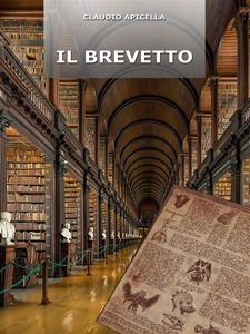 Il brevetto: presentazione del libro e intervista a Claudio Apicella