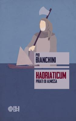 Hadriaticum: presentazione del libro e intervista a Pio Bianchini