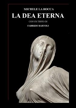 La Dea Eterna: presentazione del libro e intervista a Michele La Rocca