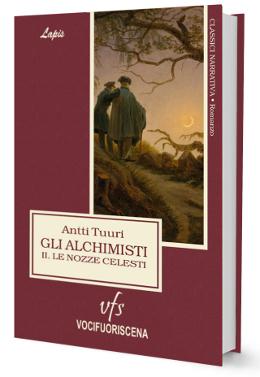 Gli alchimisti II – Le nozze celesti: presentazione del libro di Antti Tuuri