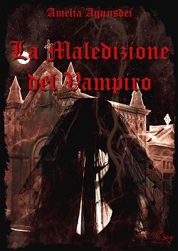 La maledizione del vampiro: presentazione del libro e intervista ad Amelia Agnusdei