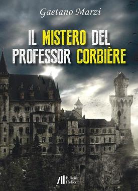 Il mistero del professor Corbière: presentazione del libro e intervista a Gaetano Marzi
