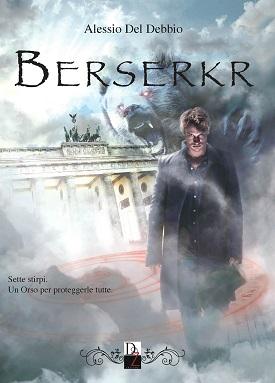 Berserkr: presentazione del libro e intervista ad Alessio Del Debbio