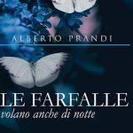 Le farfalle volano anche di notte: presentazione del libro di Alberto Prandi