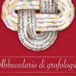 Abbecedario di grafologia: presentazione del saggio di Claudia Calderoli