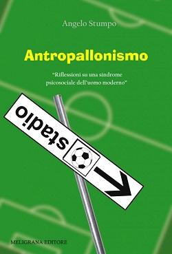 Antropallonismo: presentazione del libro e intervista ad Angelo Stumpo
