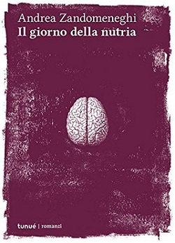 Il giorno della nutria: un libro che dà gusto al pensiero