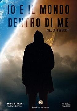 Io e il mondo dentro di me: presentazione del libro di Isacco Tarocchi