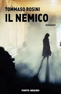Il nemico: presentazione del libro e intervista a Tommaso Rosini
