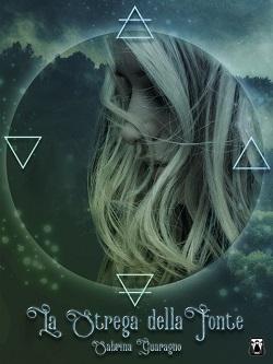 La strega della fonte: presentazione del libro e intervista a Sabrina Guaragno