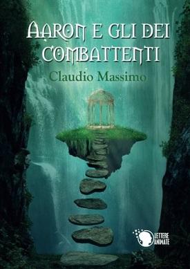 Aaron e gli dei combattenti: presentazione del libro e intervista a Claudio Massimo