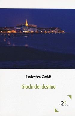 Giochi del destino: presentazione e intervista a Lodovico Gaddi