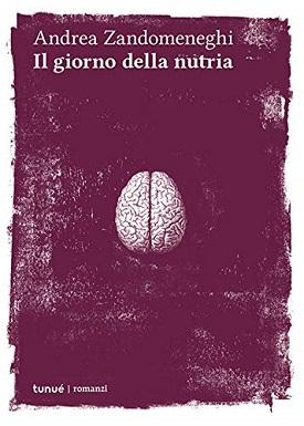 Intervista ad Andrea Zandomeneghi, autore di 'Il giorno della nutria'