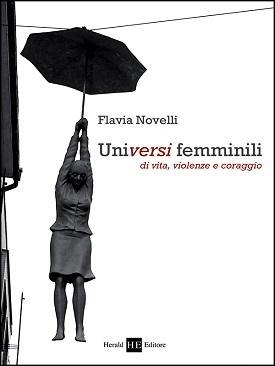 Universi femminili: presentazione del libro e intervista a Flavia Novelli
