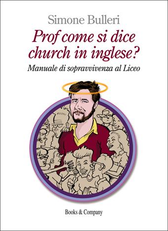 Prof come si dice church in inglese? | Presentazione e intervista a Simone Bulleri