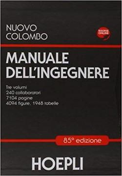 Il Manuale dell'ingegnere di Giuseppe Colombo (ultima edizione al 2020)