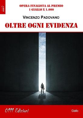 Oltre ogni evidenza: presentazione del libro e intervista a Vincenzo Padovano