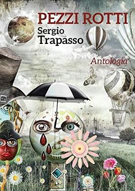 Pezzi rotti: presentazione del libro e intervista a Sergio Trapasso