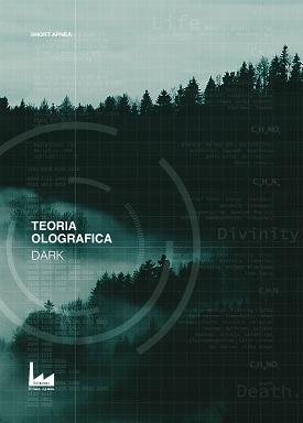 Teoria Olografica – Dark: presentazione del libro