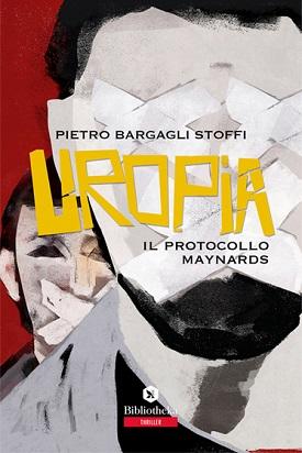 Uropia, il protocollo Maynards: presentazione e intervista a Pietro Bargagli Stoffi