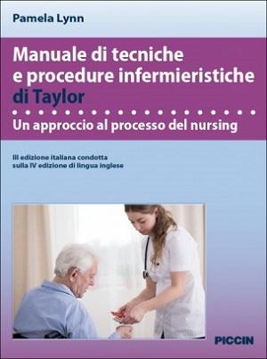 Il Manuale di tecniche e procedure infermieristiche di Taylor: la III edizione italiana
