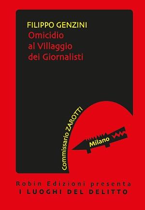 Omicidio al villaggio dei giornalisti: presentazione e intervista a Filippo Genzini