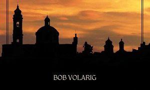 La vera storia di Locorotondo di Bob Volarig