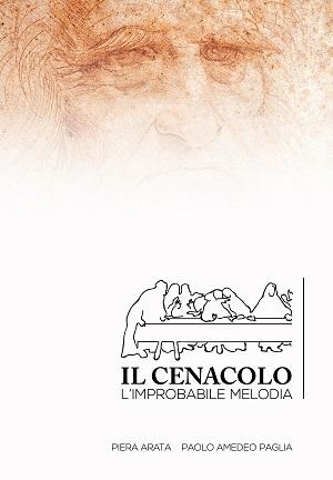 Il Cenacolo – L'improbabile melodia: presentazione e intervista a Piera Arata e Paolo Paglia