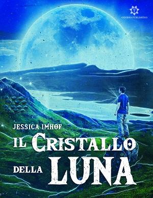 Il Cristallo della Luna: presentazione del libro e intervista a Jessica Imhof
