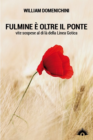 Fulmine è oltre il ponte: presentazione del libro e intervista a William Domenichini