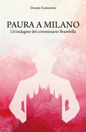 Paura a Milano: presentazione del libro e intervista a Donata Scannavini