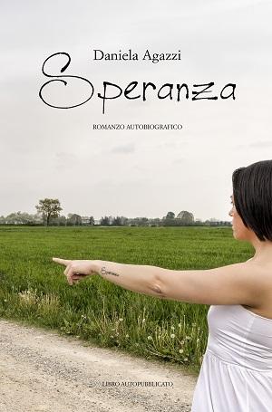 Speranza: presentazione del libro e intervista a Daniela Agazzi