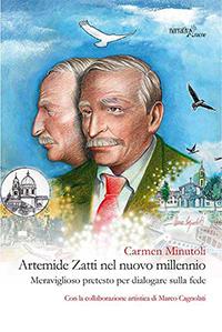 Artemide Zatti nel Nuovo Millennio: presentazione e intervista a Carmen Minutoli