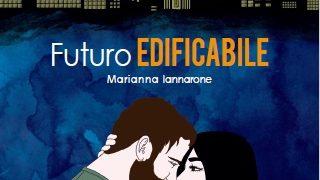 Futuro Edificabile presentazione del libro e intervista a Marianna Iannarone