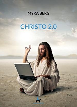 Christo 2.0: presentazione del libro e intervista a Myra Berg