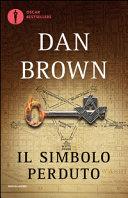 Libri di Dan Brown: la guida completa e aggiornata