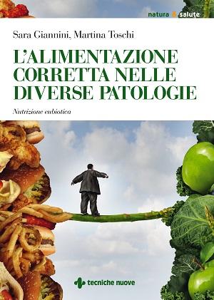 L'alimentazione corretta nelle diverse patologie: intervista a Sara Giannini e Martina Toschi