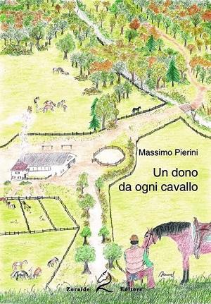 Un dono da ogni cavallo: presentazione del libro e intervista a Massimo Pierini