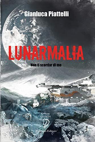 Lunarmalia: presentazione del libro e intervista a Gianluca Piattelli