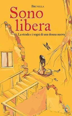 Sono libera: presentazione del libro e intervista a Brunella Braga