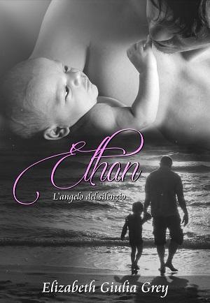 Ethan – L'angelo del silenzio: presentazione e intervista a Elizabeth Giulia Grey