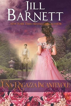 Una ragazza incantevole: presentazione del libro di Jill Barnett