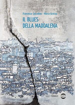 Il Blues della Maddalena: presentazione del libro di Francesco Cozzolino e Marco Grasso