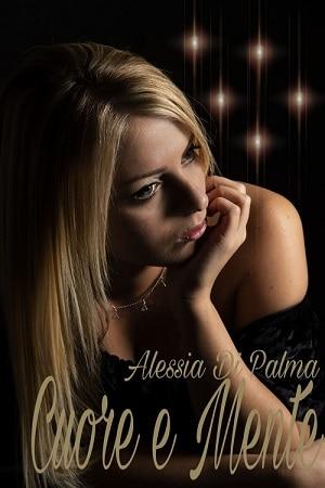 Cuore e Mente: presentazione del libro e intervista ad Alessia Di Palma